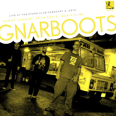 GNARBOOTS - Live at the Stork Club