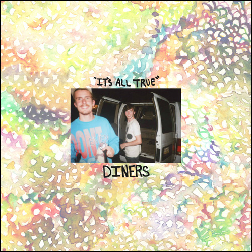 Diners - It's All True