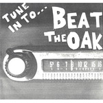 Beat The Oak - Tune In To...