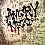 Angry Nerd - Forever Young