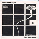 Your Pest Band - The Miscasts Split